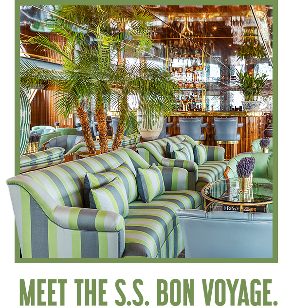 Meet the S.S. Bon Voyage.