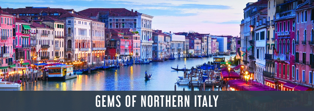 Gems of Northern Italy