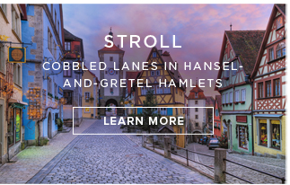 Stroll| Cobbled lanes in hansel and-gretel hamlets - Learn More!