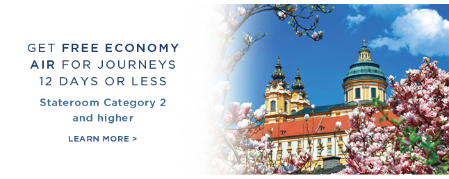 Get Economy Air                                                      on Us for Journeys                                                      12 days or less -                                                      Stateroom Category 2                                                      and higher | Learn                                                      More!