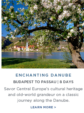 Enchanting Danube - Savor Central Europe's cultural heritage and                                                            old-world                                                            grandeur on a                                                            classic                                                            journey along                                                            the Danube |                                                            Learn More!