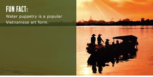 Fun Fact: Water puppetry is a popular Vietnamese art form.
